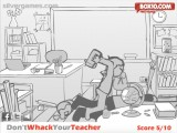 Whack Your Teacher: Anger Management