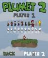 Plumet 2: Character Selection Gameplay