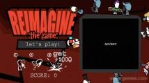 Reimagine :The Game:: Menu