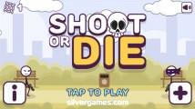 Shoot Or Die: Menu